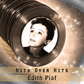Hits over Hits von Edith Piaf
