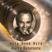 Hits over Hits von Harry Belafonte