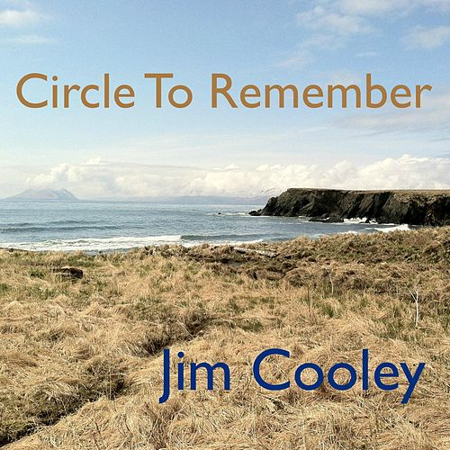 Play & Download Circle to Remember by Jim Cooley | Napster