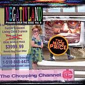 Play & Download Over the Edge, Vol. 9: The Chopping Channel by Negativland | Napster