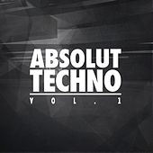 Play & Download Absolut Techno, Vol. 1 by Various Artists | Napster