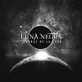 Play & Download Sombras de la Luna by Luna Negra | Napster