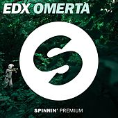 Play & Download Omertà by EDX | Napster