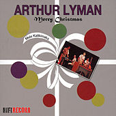 Play & Download Mele Kalikimaka (Merry Christmas) by Arthur Lyman | Napster