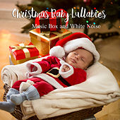 Christmas Baby Lullabies: Music Box and White Noise by The Kiboomers