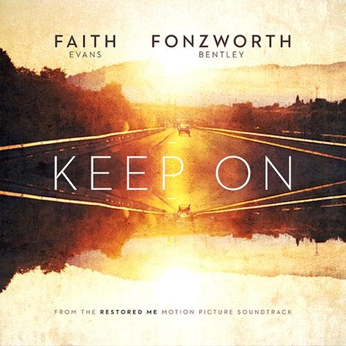 Keep On by Faith Evans