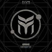 Play & Download Earthship 101 by Abraxas | Napster