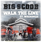 Play & Download Walk The Line by Big Scoob | Napster