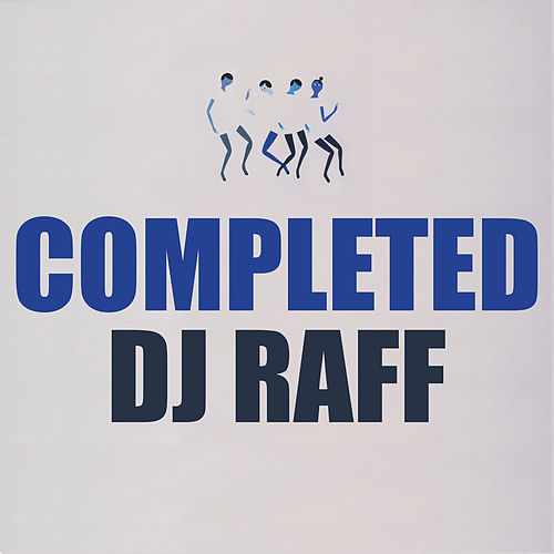 Play & Download Completed by DJ Raff | Napster