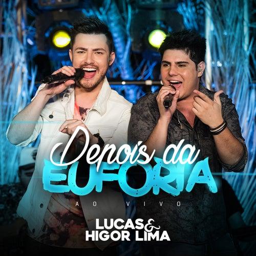 Depois da Euforia (Ao Vivo) de Lucas & Higor Lima