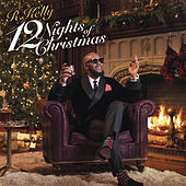 Play & Download 12 Nights Of Christmas by R. Kelly | Napster