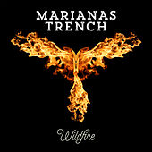 Play & Download Wildfire (Clean) by Marianas Trench | Napster