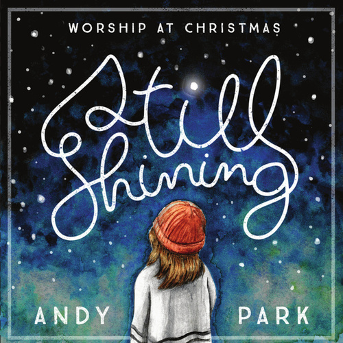 Play & Download Still Shining by Andy Park | Napster