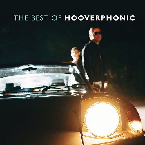 The Best of Hooverphonic von Hooverphonic