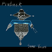 Some Voices by Pinback