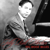 Play & Download Tin Roof Blues by Jelly Roll Morton | Napster