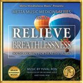 Play & Download Relieve Breathlessness: Sound Remedy for Healthy Lungs by Yuval Ron | Napster