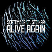 Play & Download Alive Again by September | Napster