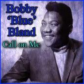Call on Me von Bobby Blue Bland