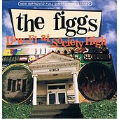 Low-Fi at Society High by The Figgs