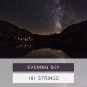 Evening Sky von 101 Strings Orchestra