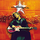 18 Til I Die by Bryan Adams