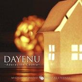 Dayenu (Adoración Casera) En Vivo de Michael Bunster P.