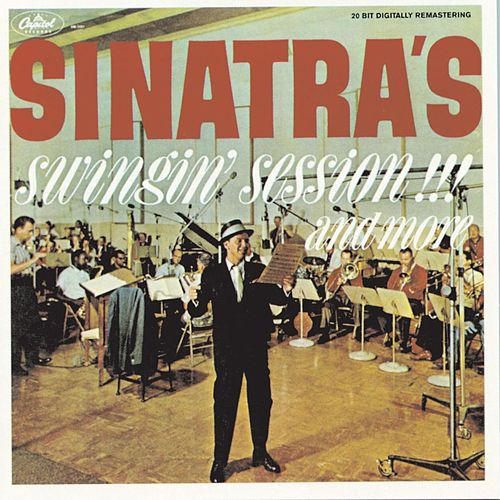Play & Download Sinatra's Swingin' Session!!! And More by Frank Sinatra | Napster