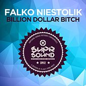 Billion Dollar Bitch by Falko Niestolik