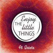 Enjoy The Little Things von Al Caiola