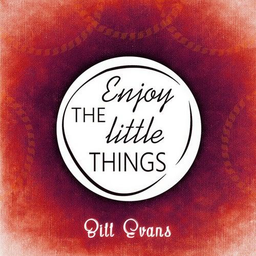 Enjoy The Little Things von Bill Evans