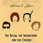 Play & Download The Room, the Inhabitants and the Outside by Alabama | Napster