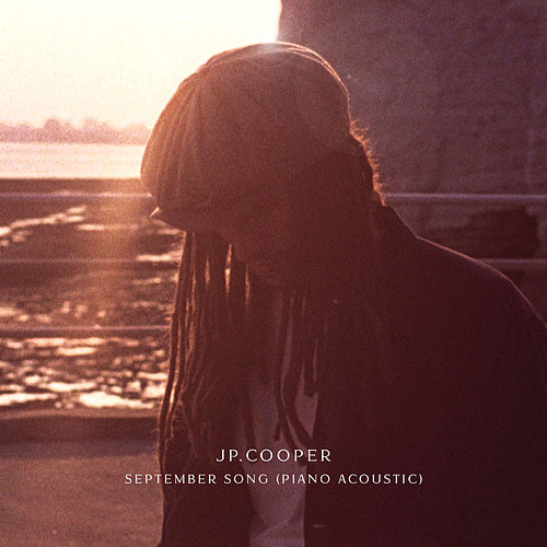 September Song (Piano Acoustic) by JP Cooper