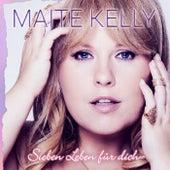 Sieben Leben für dich von Maite Kelly