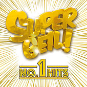 Supergeil! - No.1 Hits von Various Artists