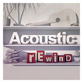Acoustic Rewind by Various Artists