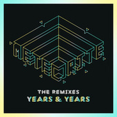 Meteorite (The Remixes) by Years & Years