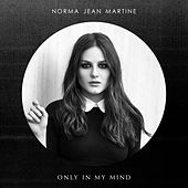 Only In My Mind by Norma Jean Martine