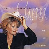 Play & Download Latest & Greatest by Lynn Anderson | Napster