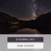 Evening Sky von Sam Cooke