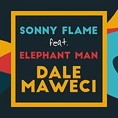 Play & Download Dale Maweci by Sonny Flame | Napster