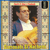 Play & Download Farh fi dar l'habab by Hachemi Guerouabi | Napster