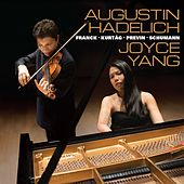 Play & Download Augustin Hadelich and Joyce Yang: Works by Franck, Kurtág, Previn, Schumann by Joyce Yang | Napster