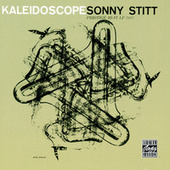 Play & Download Kaleidoscope by Sonny Stitt | Napster