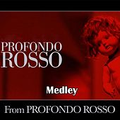 Play & Download Profondo Rosso Medley 1: Profondo Rosso / Tenebre / X-Files / Twin Peaks Theme / Toccata Domina / I First Approach / Elsewhere / Trappola / The Eve of War / Strange Days / Phenomena / Le Verità Nascoste / Millenium / Phantom of the Opera / Scream by Disco Fever | Napster