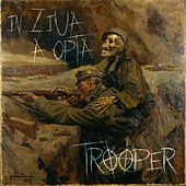 In Ziua A Opta by Trooper