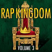 Rap Kingdom, Vol. 3 by Various Artists