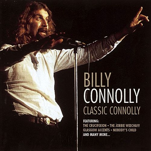 Play & Download Classic Connolly by Billy Connolly | Napster