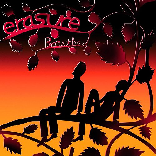 Play & Download Breathe (Radio Version) by Erasure | Napster