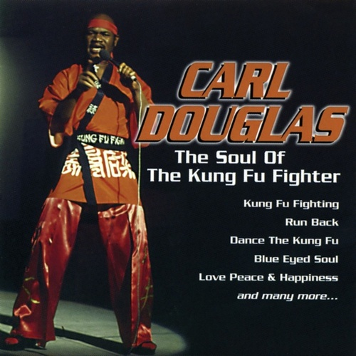 The Soul of the Kung Fu Fighter by Carl Douglas